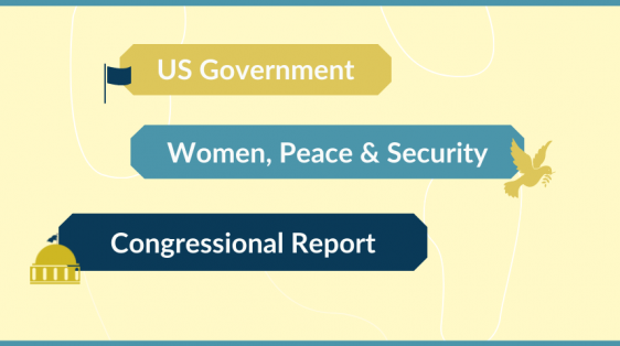 WPS, Women Peace Security, DHS, Department of State, Department of Defense, USAID, WPS Act, Biden Administration, WPS Congressional Report