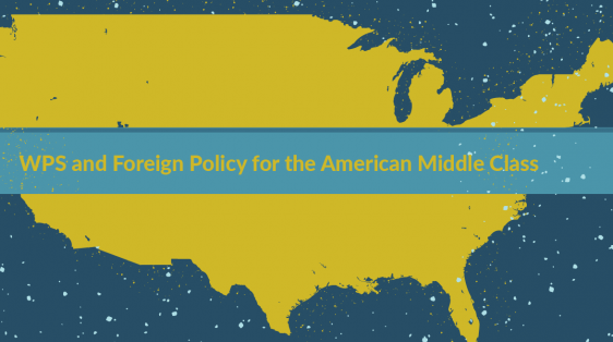 WPS foreign policy United States middle class