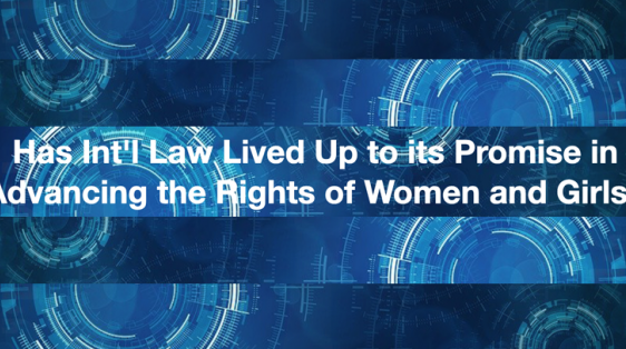 International Law and the Rights of Women and Girls