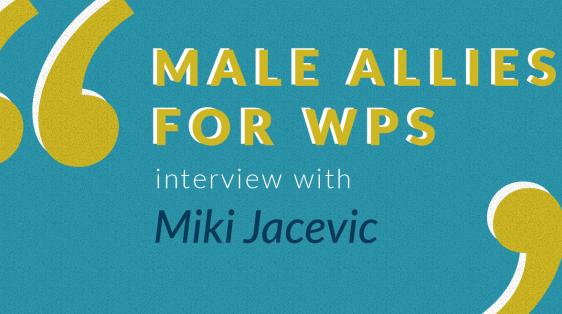 male allies interviews miki jacevic
