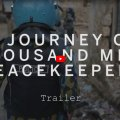Journey of a Thousand Miles: Peacekeepers still