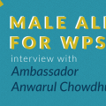 male allies feminism wps Ambassador Chowdhury 1325