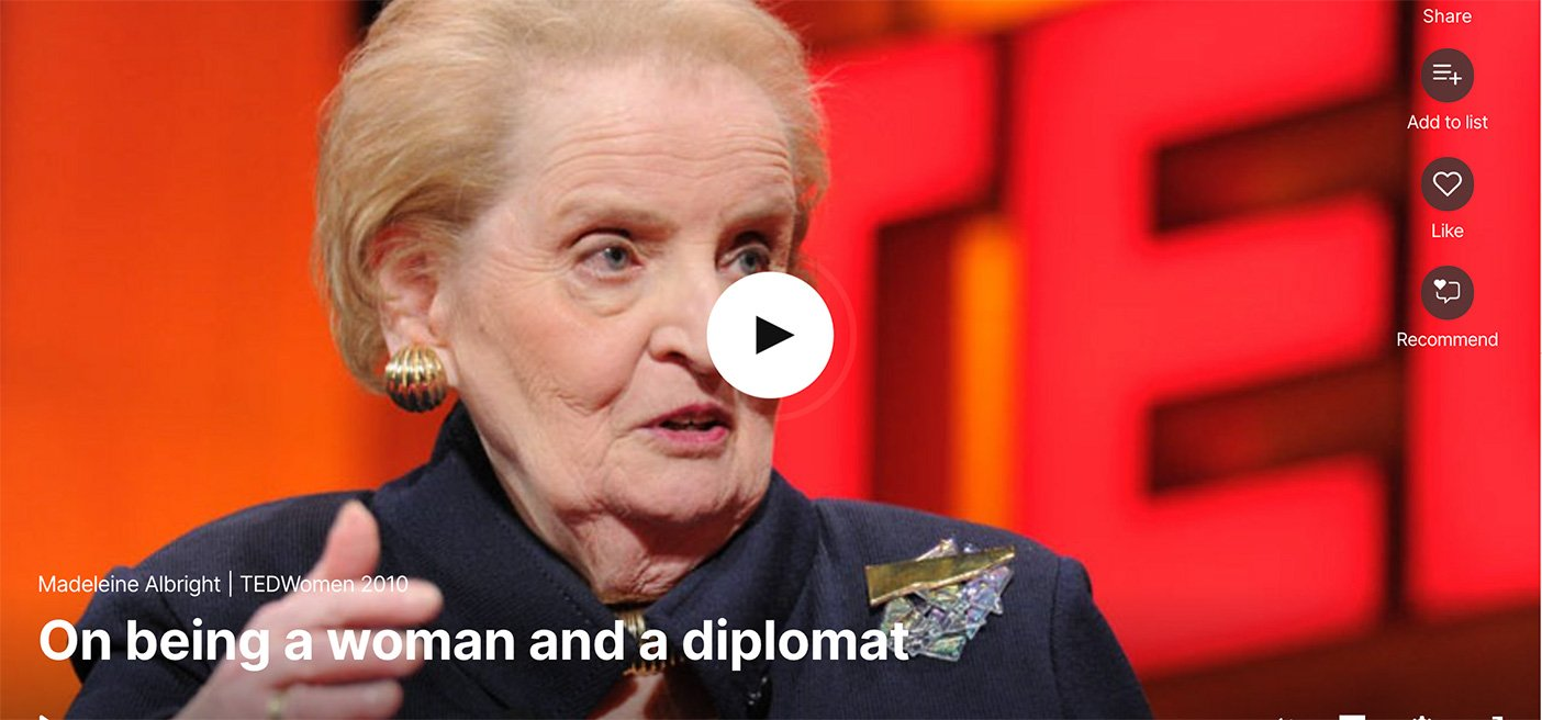 cover image of video of Madeliene Albright TedTalk on being a woman and a diplomat