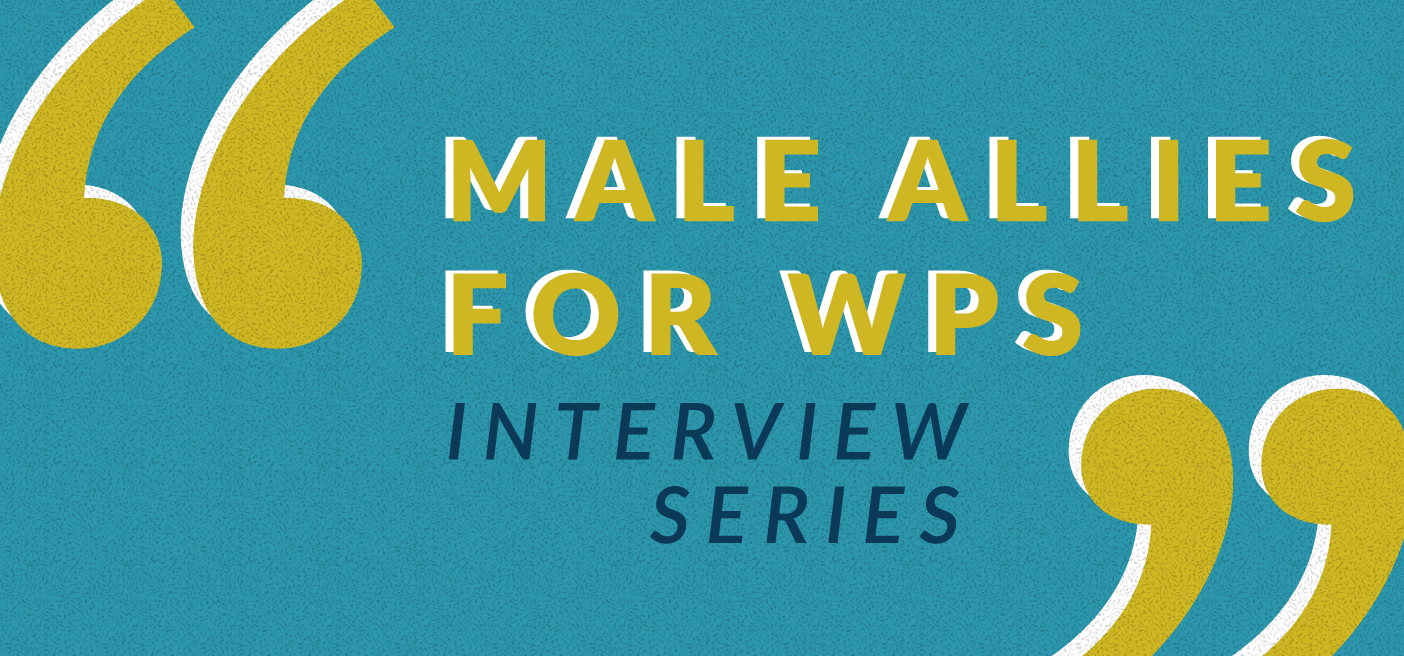 Male Allies Interview Series Women Peace Security