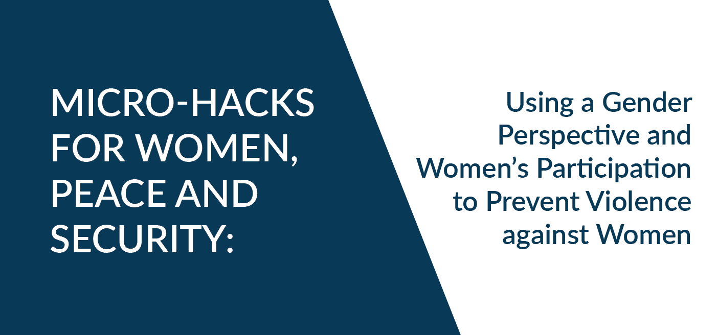 women, peace & security micro hacks preventing violence against women